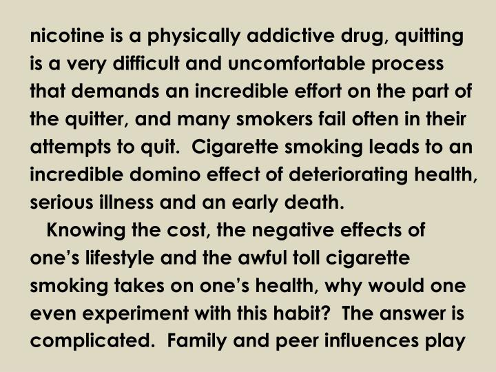 nicotine is a physically addictive drug, quitting