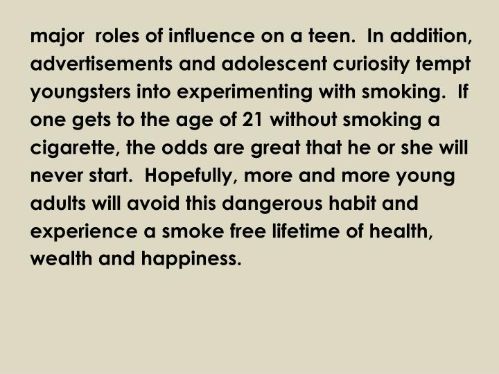 major  roles of influence on a teen.  In
