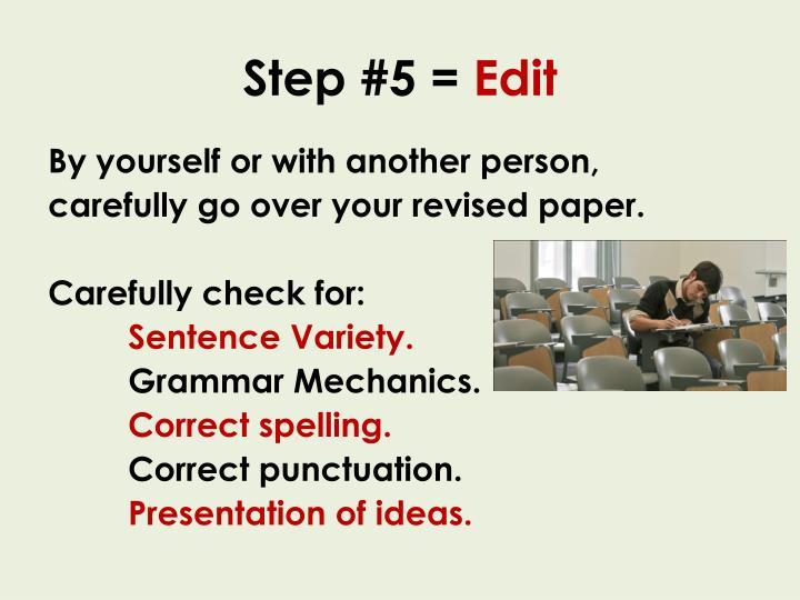 Step #5 =