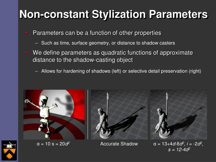 Non-constant Stylization Parameters