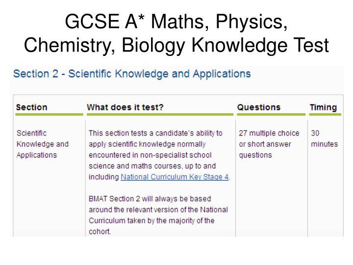 GCSE A* Maths, Physics, Chemistry, Biology Knowledge Test