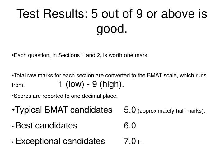 Test Results: 5 out of 9 or above is good.