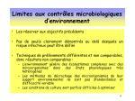 limites aux contr les microbiologiques d environnement