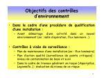 objectifs des contr les d environnement