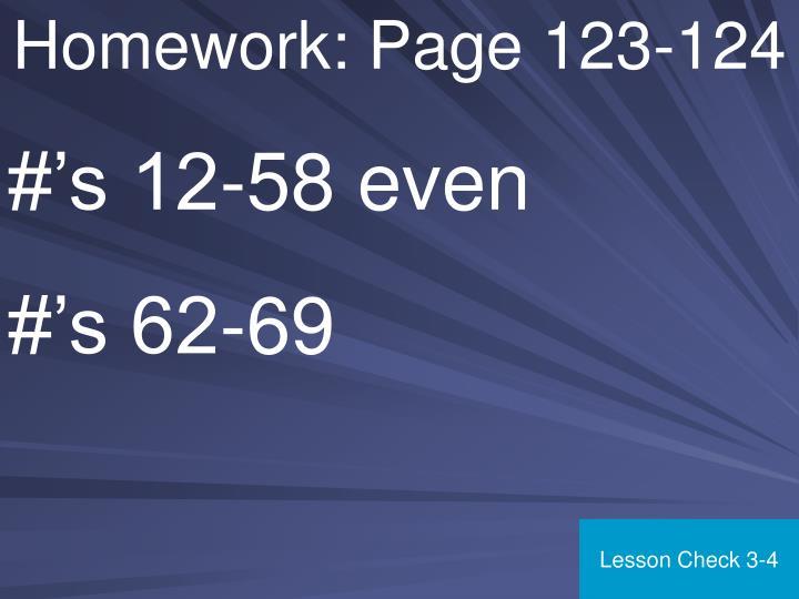 Homework: Page 123-124
