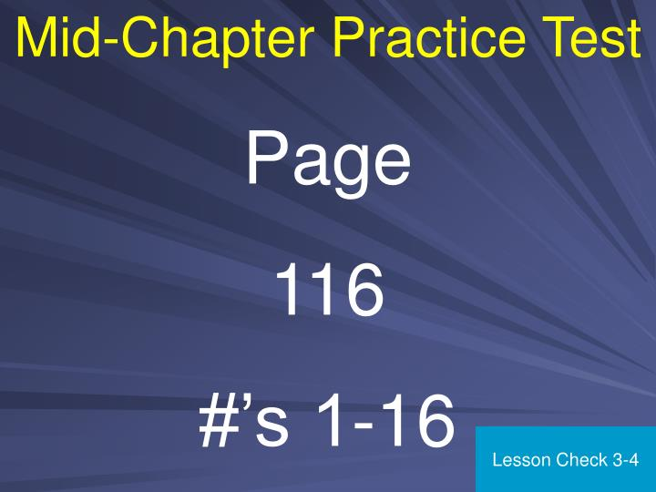 Mid-Chapter Practice Test