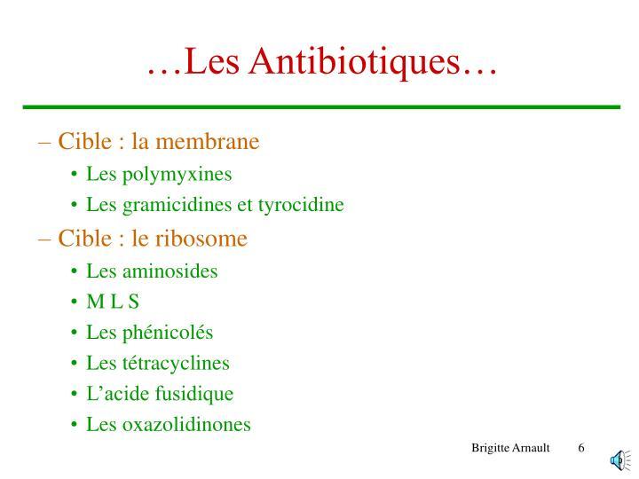 …Les Antibiotiques…