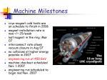 machine milestones