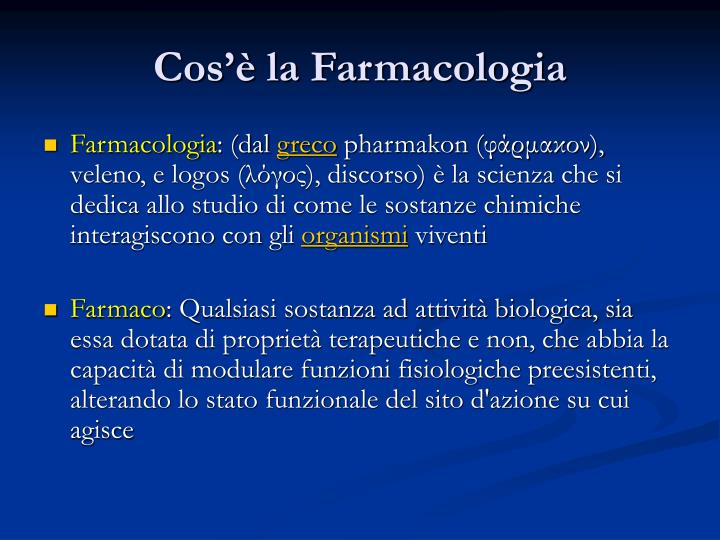 Cos la farmacologia