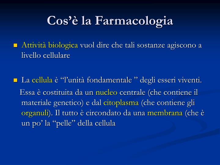 Cos la farmacologia1