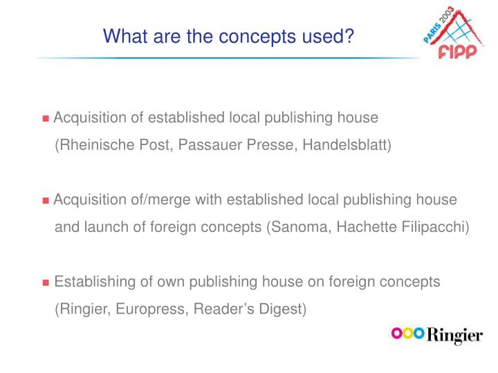 What are the concepts used?