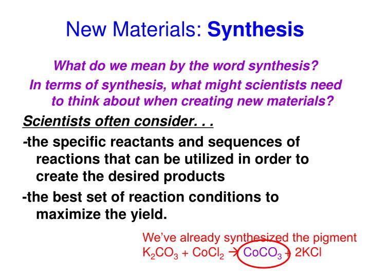 New Materials: