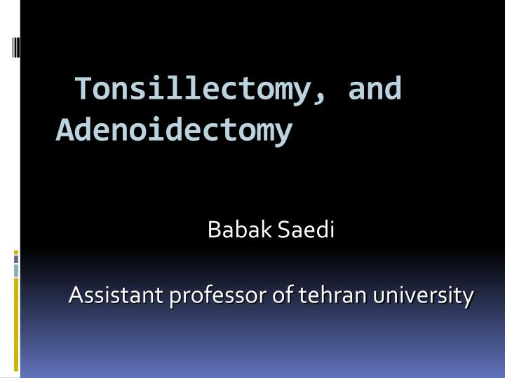 tonsillectomy and adenoidectomy n.