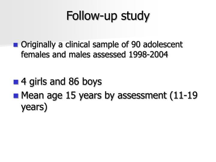 Follow-up study