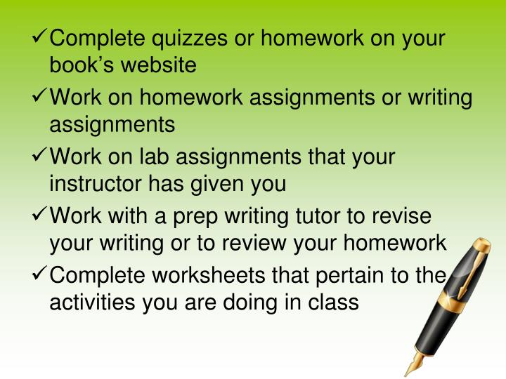 Complete quizzes or homework on your book's website