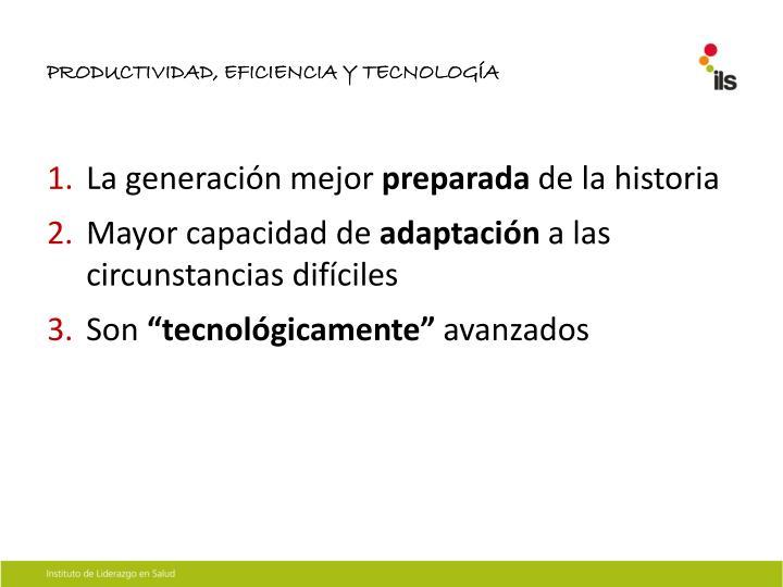 PRODUCTIVIDAD, EFICIENCIA Y TECNOLOGÍA