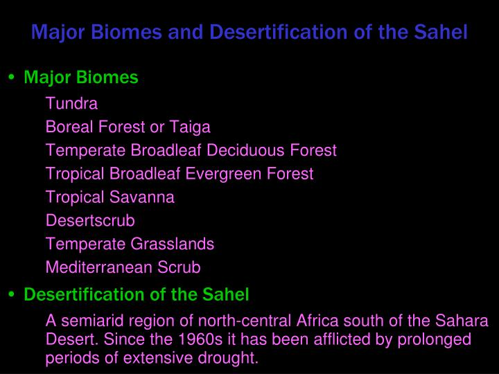 Major Biomes and Desertification of the Sahel
