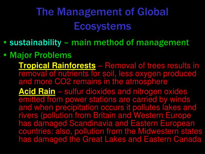 The Management of Global Ecosystems