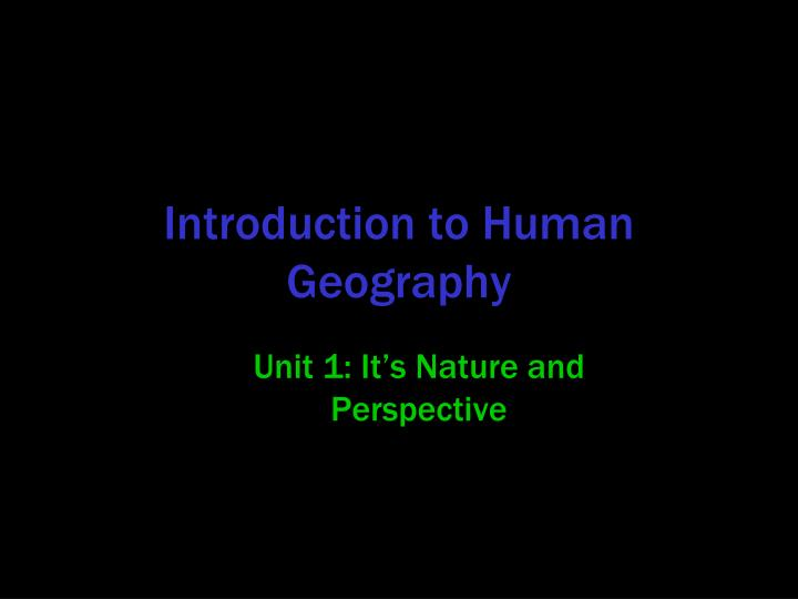 unit 1 it s nature and perspective n.