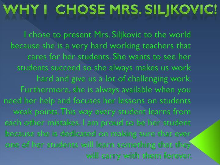 Why I  chose Mrs.