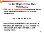 double replacement rxn metathesis