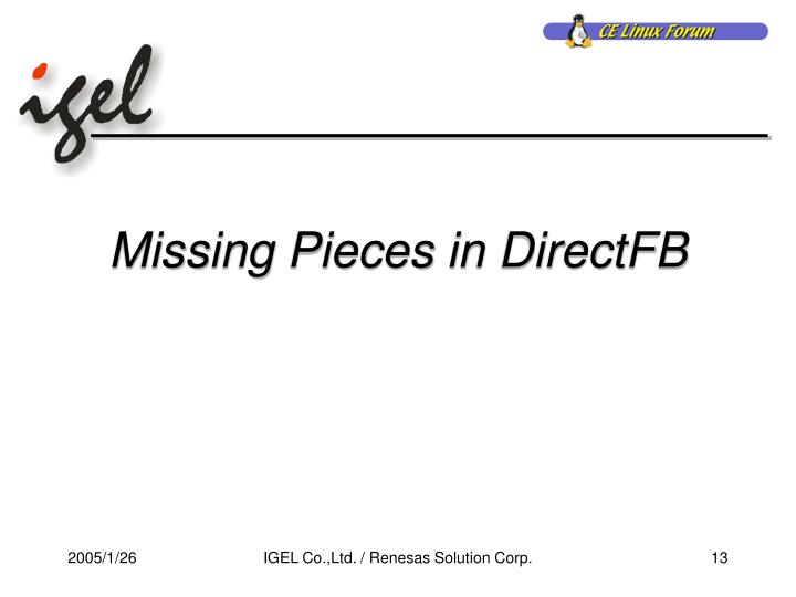 Missing Pieces in DirectFB