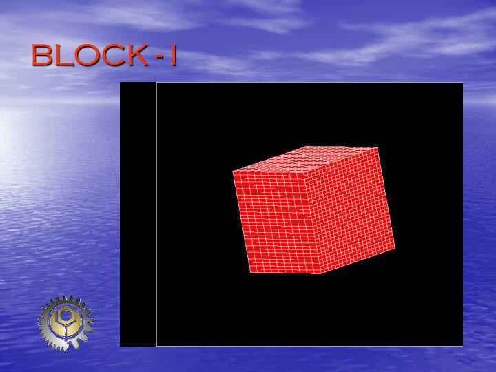 BLOCK - I