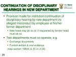 continuation of disciplinary hearings in new department