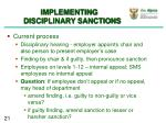 implementing disciplinary sanctions1