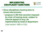 implementing disciplinary sanctions2