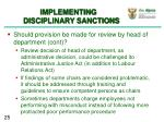 implementing disciplinary sanctions5