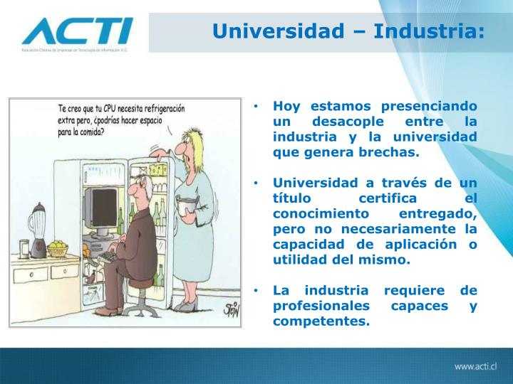 Universidad – Industria: