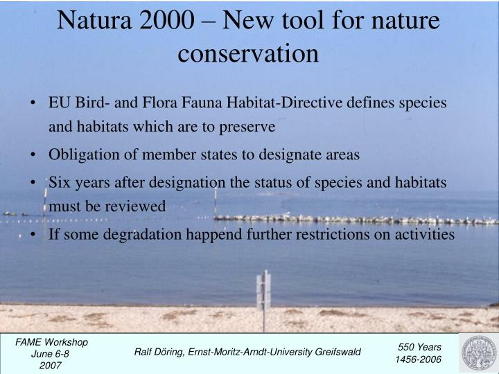 Natura 2000 new tool for nature conservation