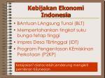kebijakan ekonomi indonesia