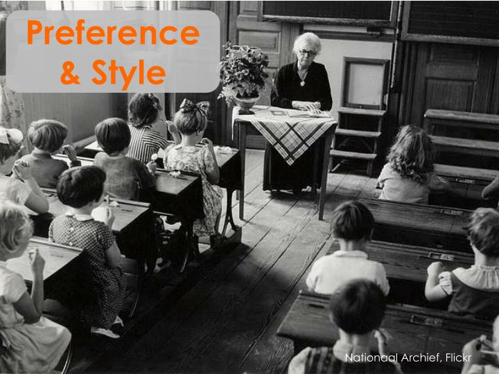Preference & Style