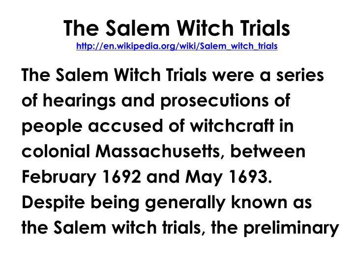 an analysis of the salem witch trials in the massachusetts bay colony Inside salem: salem witch trials history - before you visit salem like most seventeenth-century buildings in the massachusetts bay colony.
