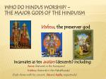 who do hindus worship the major gods of the hinduism