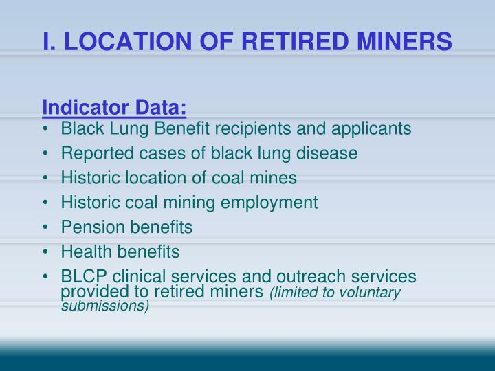 I location of retired miners