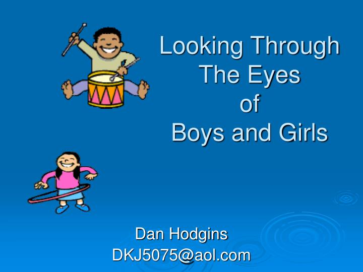looking through the eyes of boys and girls n.