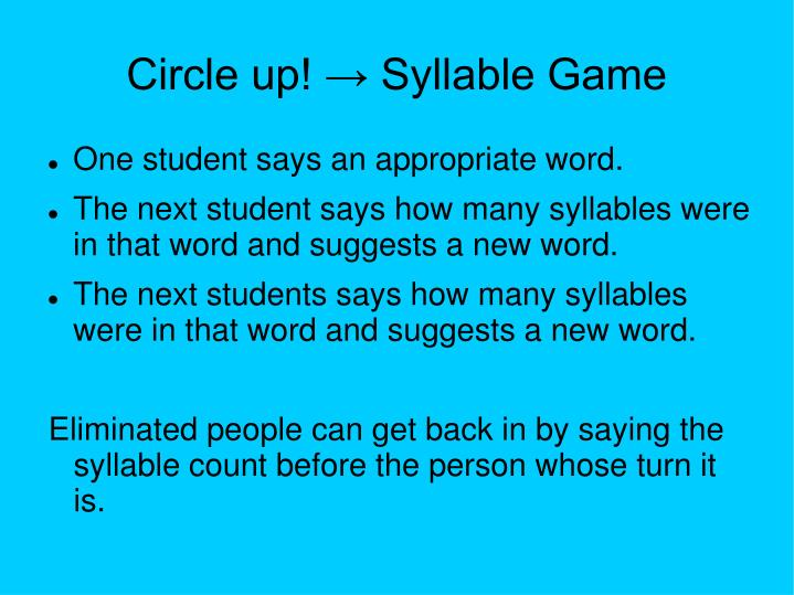 Circle up! → Syllable Game