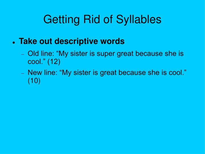 Getting Rid of Syllables