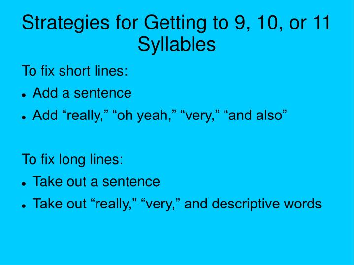 Strategies for Getting to 9, 10, or 11 Syllables