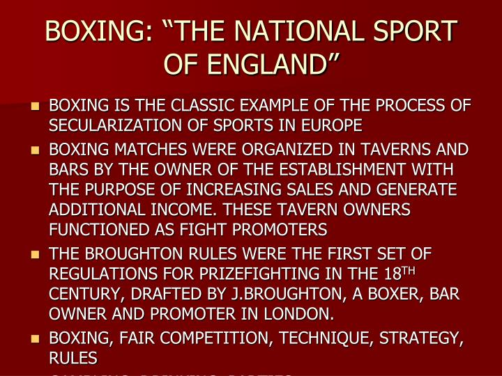 "BOXING: ""THE NATIONAL SPORT OF ENGLAND"""