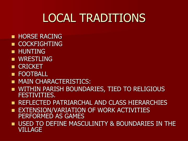 Local traditions