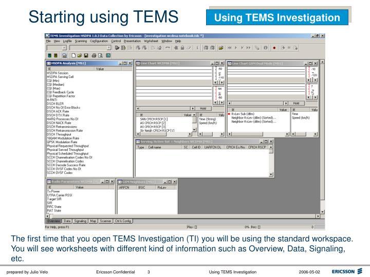Starting using TEMS