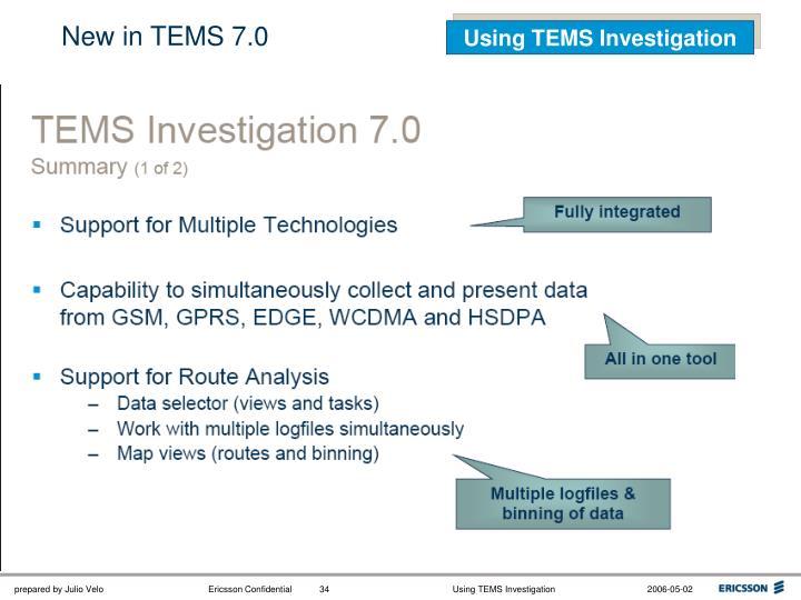 New in TEMS 7.0