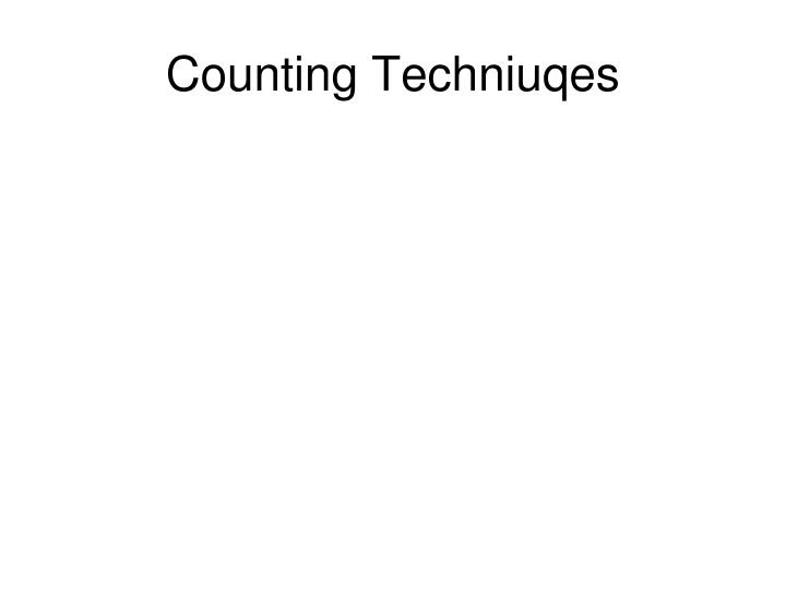 counting techniuqes