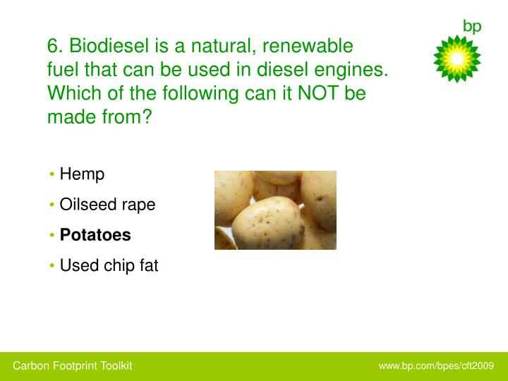 6. Biodiesel is a natural, renewable