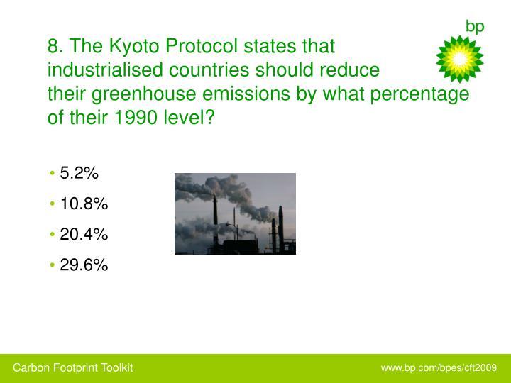 8. The Kyoto Protocol states that