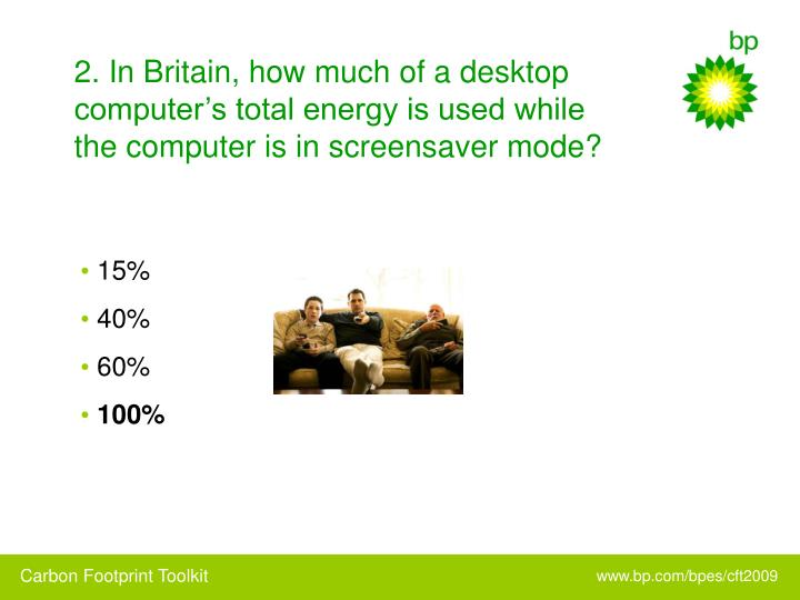 2. In Britain, how much of a desktop